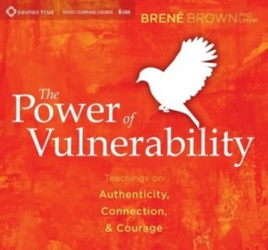 The Power of Vulnerability